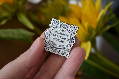 I Am Deliberate And Afraid Of Nothing, Audre Lorde: Enamel Pin