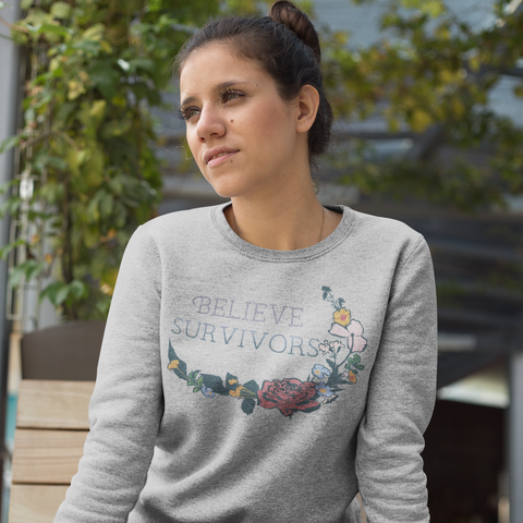 Believe Survivors: Unisex Sweatshirt