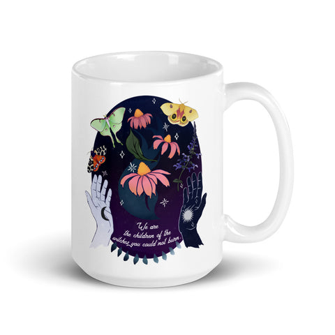 We Are The Children Of The Witches You Could Not Burn: Feminist Mug