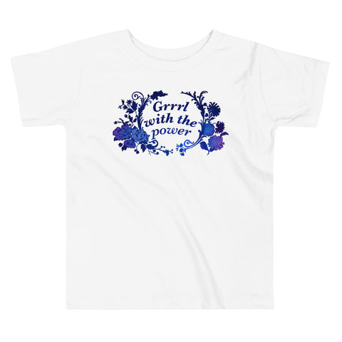 Grrrl With The Power: Toddler Short Sleeve Tee