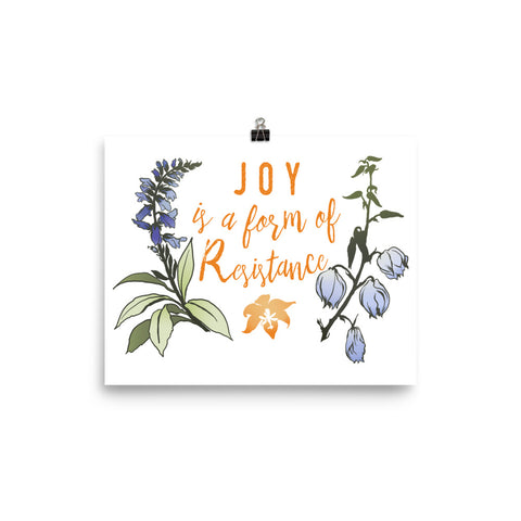 Joy Is A Form Of Resistance: Feminist Print