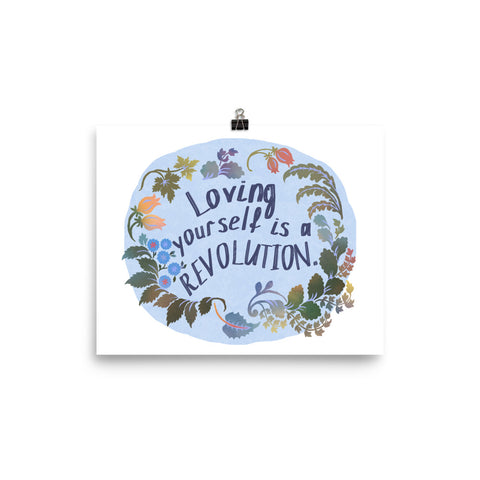 Loving Yourself Is A Revolution: Self Care Print