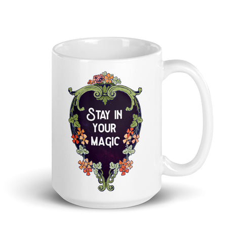 Stay In Your Magic: Self Care Mug