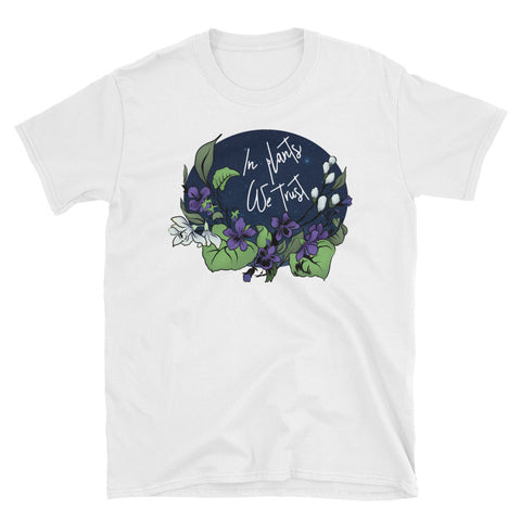 In Plants We Trust: Unisex Adult Shirt