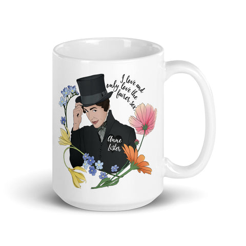 I Love And Only Love The Fairer Sex, Anne Lister: LGBTQ Pride Mug