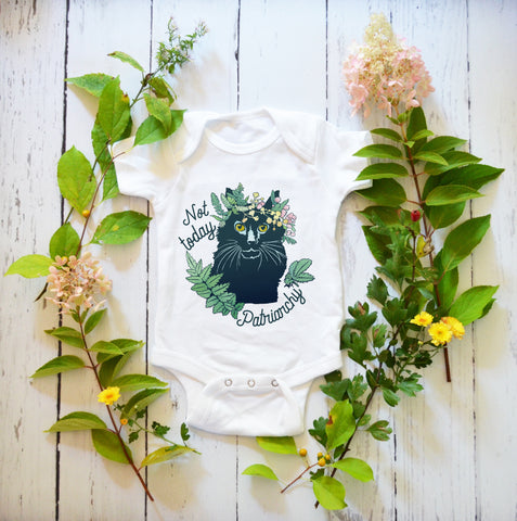 Not Today Patriarchy: Baby Bodysuit