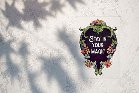 Stay In Your Magic: Witch Print