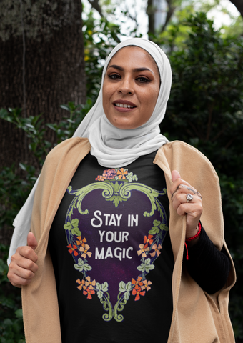Stay In Your Magic: Unisex Adult Shirt