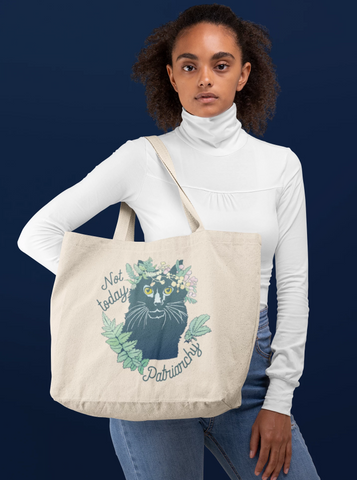 Not Today Patriarchy: Large organic tote bag
