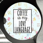 Coffee is my love language sandstone car coaster funny coaster blue background abstract designs