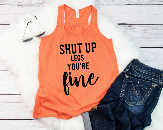 funny workout tank shut up legs you're fine coral tank gym clothes beachbody