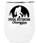 Social Distancing Champion Drinkware