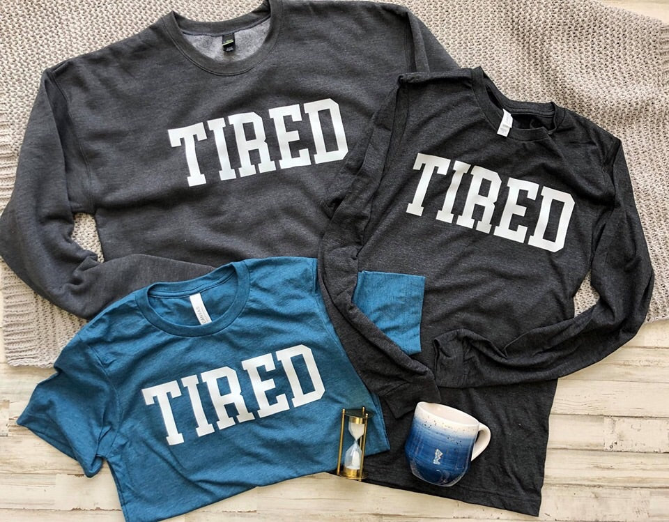 Tired Long Sleeve Tee