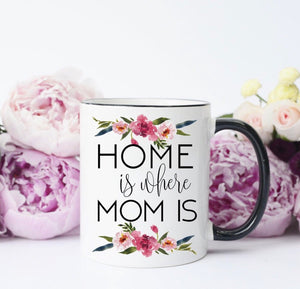 Home is Where the Mom is