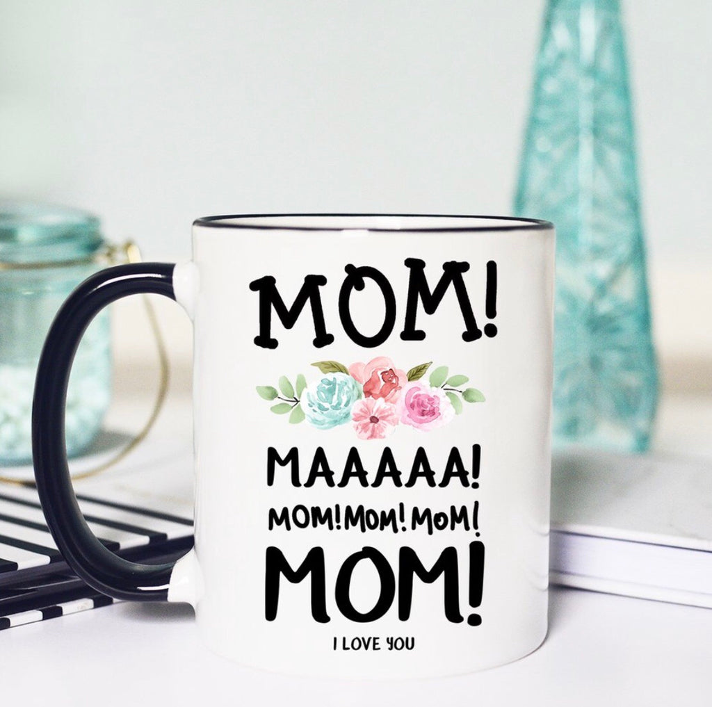 Mom Mom Mommy Mug