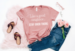 Like a Good Neighbor Tee