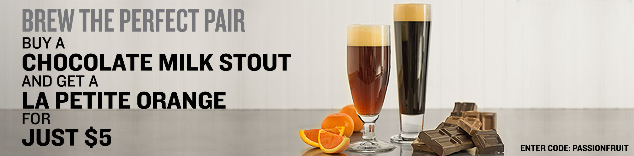 Buy a Chocolate Milk Stout, Get a La Petite Orange for $5