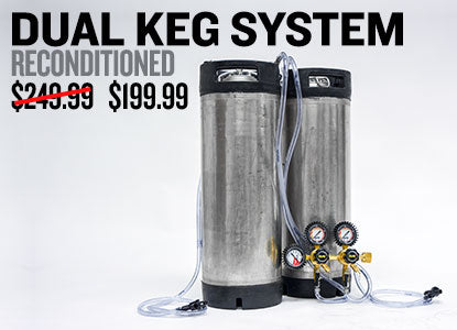 Dual Keg System with Reconditioned Ball Lock Kegs Only $199.99