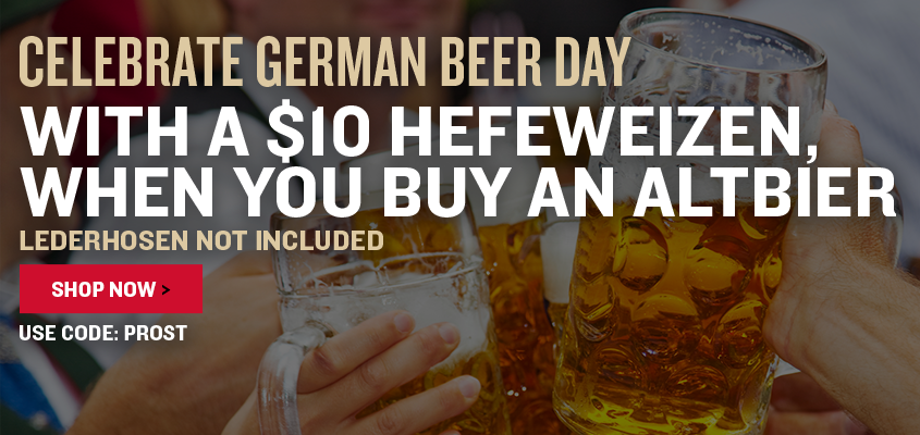 Celebrate German Beer Day With a $10 Hefeweizen, When You Buy an Altbier Lederhosen Not Included Use Code: PROST