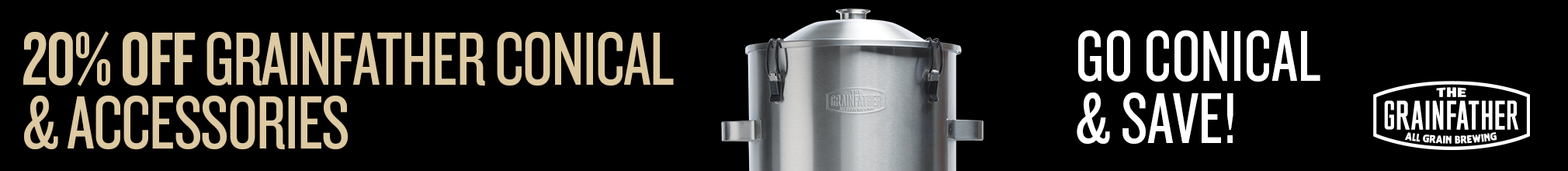 20% Off Grainfather Conical and Select Accessories