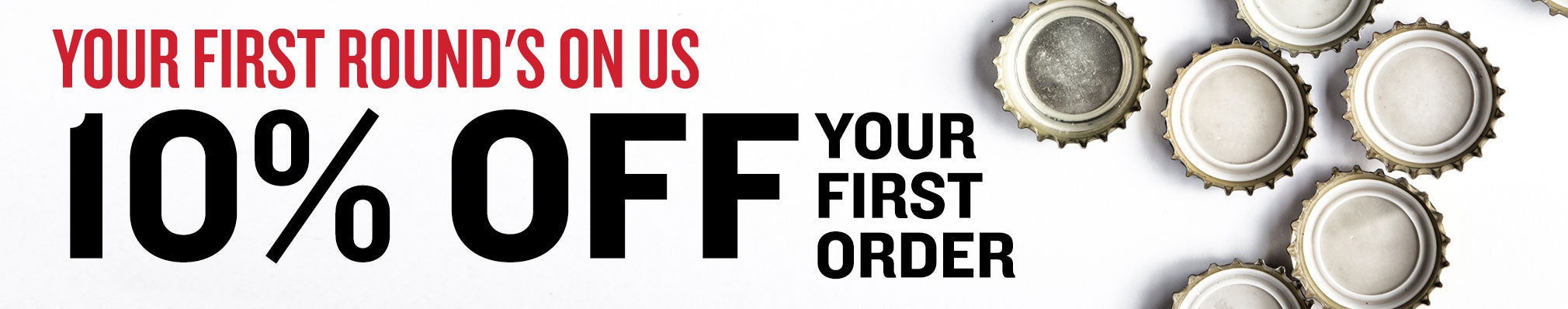 10% Off Your First Order. Email Exclusive Promotion.