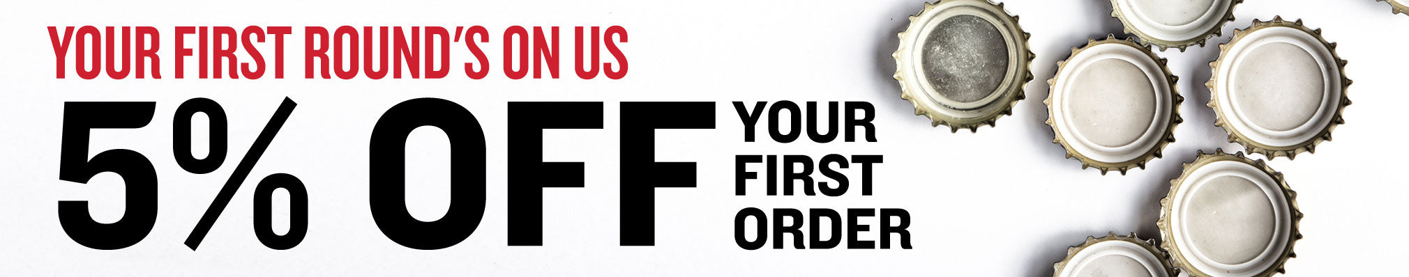 Take 5% Off Your First Order