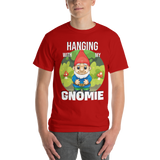 Hanging with my Gnomie Short Sleeve T-Shirt
