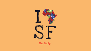 I AFRICA SF The Party - Photo Recap
