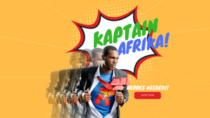 Captain Africa : Vacancy Super Hero Needed.