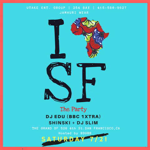 I Africa SF San Francisco PARTY FLYER Jamhuri Wear DJ EDU DJ SLIM
