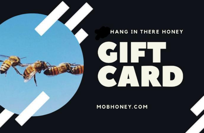 $25 HANG IN THERE HONEY Gift Card