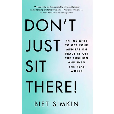 Don't Just Sit There! by Biet Simkin