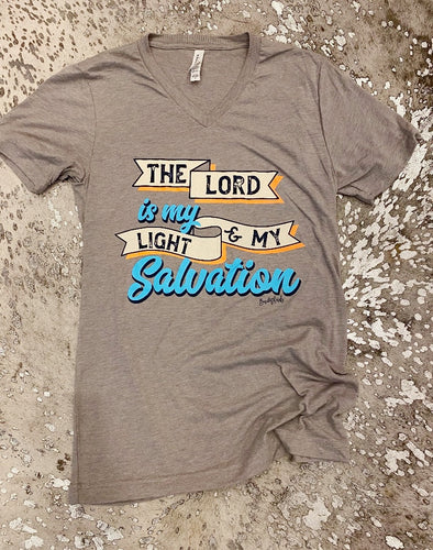He is my Light and Salvation Tee