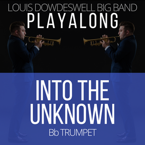 INTO THE UNKNOWN - Bb Trumpet PlayAlong