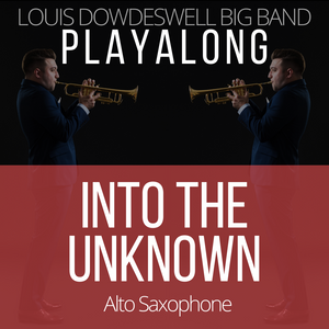 INTO THE UNKNOWN - Alto Saxophone PlayAlong