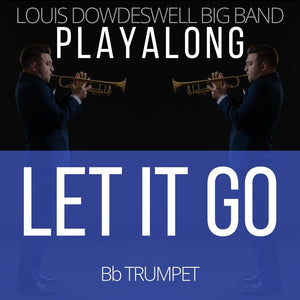 LET IT GO - Solo Trumpet PlayAlong