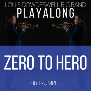 ZERO TO HERO - Solo Trumpet PlayAlong