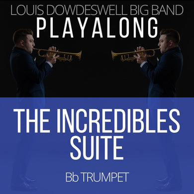 THE INCREDIBLES SUITE - Solo Trumpet PlayAlong