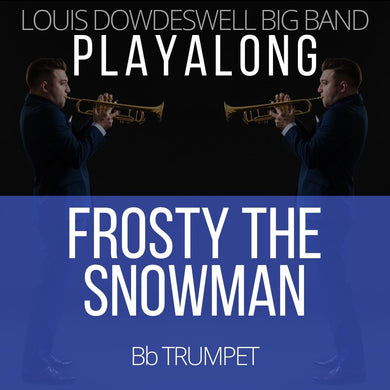 FROSTY THE SNOWMAN - Solo Trumpet PlayAlong