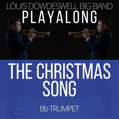 THE CHRISTMAS SONG - Solo Trumpet PlayAlong