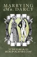 Marrying Mr. Darcy: Undead