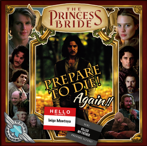 Princess Bride: Prepare to Die! Again!!