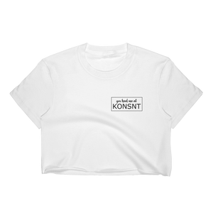You Had Me At KONSNT - Crop Top-Crop Top-Konsnt-Times Up
