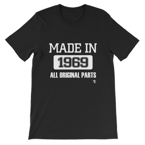 Made In 1969........... T-Shirt