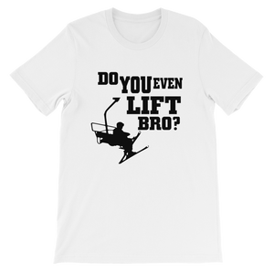 Do You Even Lift Bro?  T-Shirt