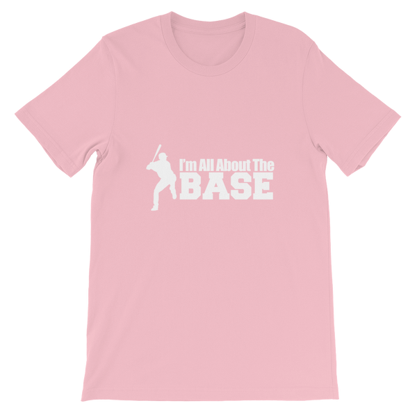 I'm All About The Base  T-Shirt