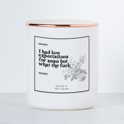 I Had Low Expectations For 2020 But What the Fuck - Luxe Scented Soy Candle - Grapefruit & Mint