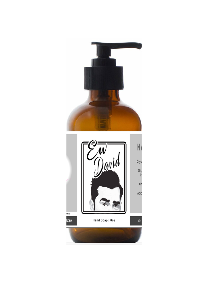 Ew David - Liquid Hand Soap 8oz Glass Bottle - Schitt's Creek