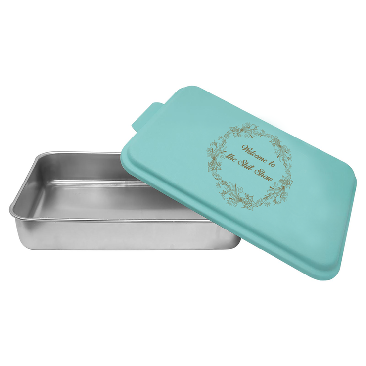 Welcome to the Shit Show - Aluminum Cake Pan with Lid