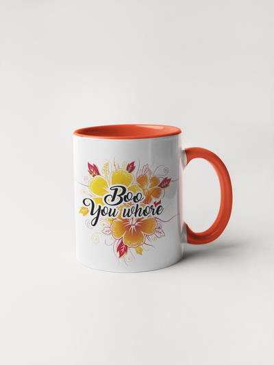 Boo You Whore Mug - Floral Delicate and Fancy